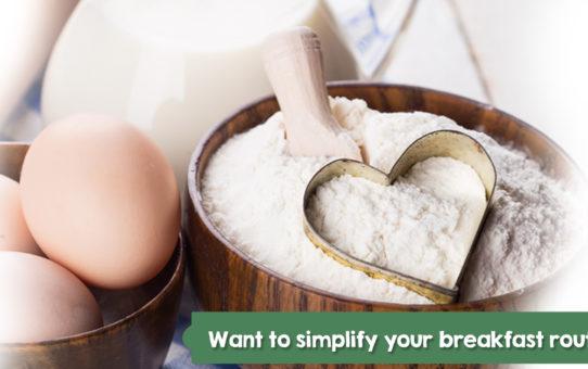 simplify breakfast